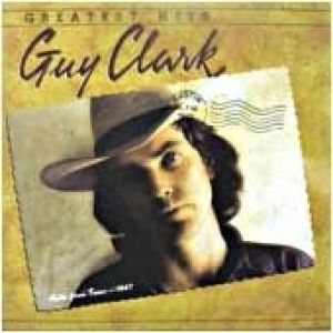 Guy Clark – Greatest Hits - album
