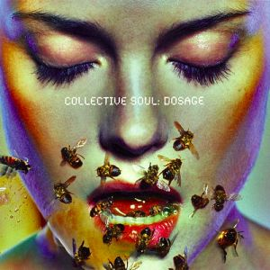 Collective Soul Dosage, 1999