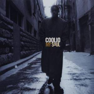 Coolio My Soul, 1997