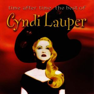 Time After Time: The Best of Cyndi Lauper Album