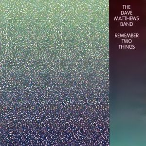 Remember Two Things Album
