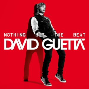 David Guetta Nothing but the Beat, 2011