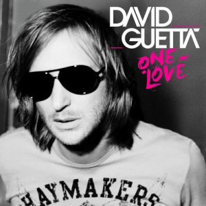 David Guetta One Love, 2009