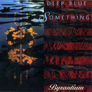 Deep Blue Something Byzantium, 1998