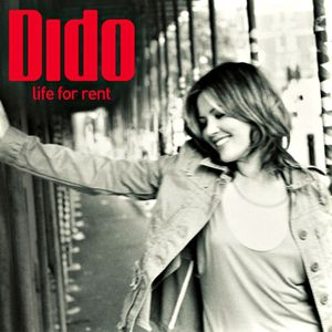 Dido Life for Rent, 2003