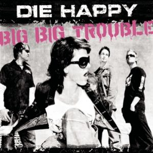 Big Big Trouble - album