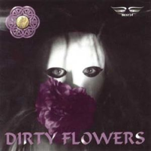Dirty Flowers - album
