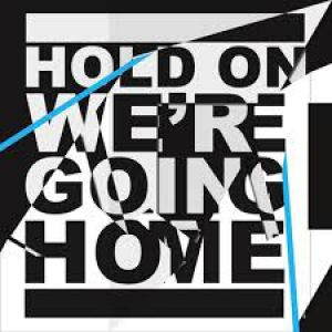 Hold On, We're Going Home Album