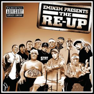 Eminem Presents: The Re-Up - album