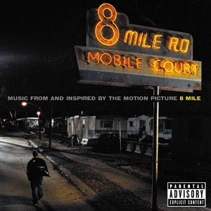 Music from and Inspired bythe Motion Picture 8 Mile - album