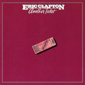 Eric Clapton Another Ticket, 1981