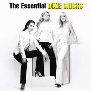 Essential Dixie Chicks Album