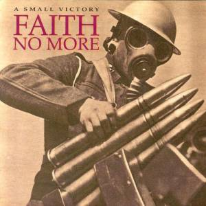 Faith No More- A Small Victory - YouTube