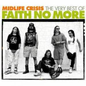 MidLife Crisis: The Very Best of Faith No More Album