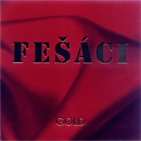 Fešáci Gold - album