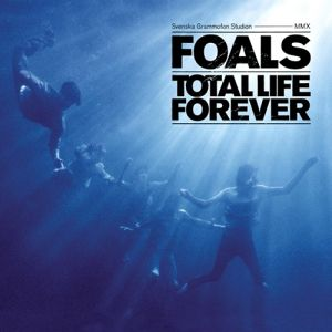 Foals Total Life Forever, 2010
