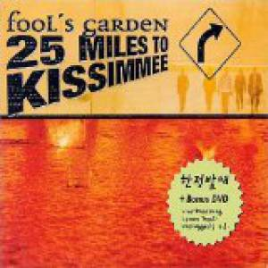 Fools Garden 25 Miles to Kissimmee, 2003
