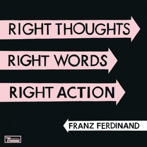 Right Thoughts, Right Words, Right Action Album