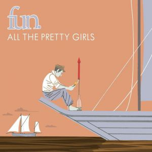 All the Pretty Girls Album