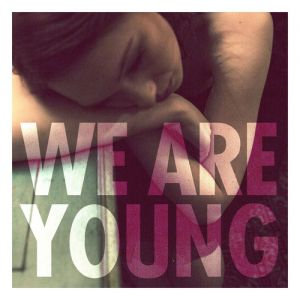 We Are Young Album