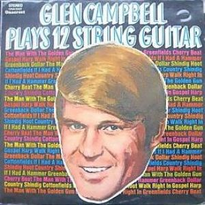 Glen Campbell Plays 12 String Guitar Album