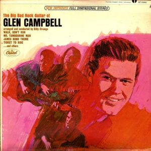 The Big Bad Rock Guitar of Glen Campbell Album