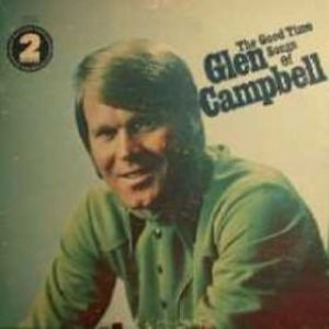The Good Time Songs of Glen Campbell Album