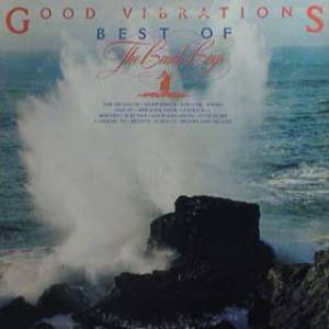 Good Vibrations – Best of The Beach Boys Album