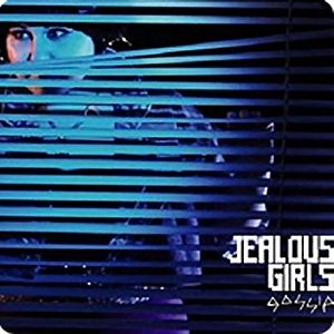 Jealous Girls Album