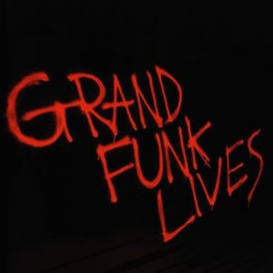 Grand Funk Railroad Grand Funk Lives, 1981