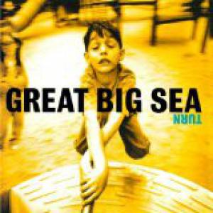 Great Big Sea Turn,