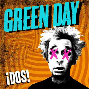 Green Day ¡Dos!, 2012