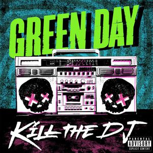 Kill The DJ - album