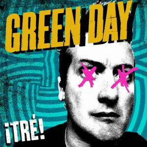 Green Day ¡Tré!, 2012
