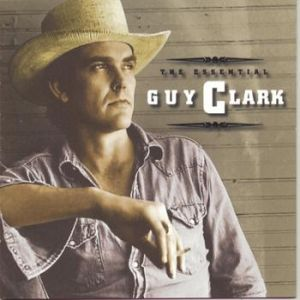 The Essential Guy Clark - album