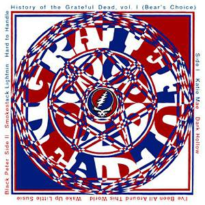 History of the Grateful Dead, Volume One (Bear's Choice) Album