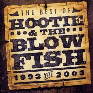The Best of Hootie & the Blowfish: 1993-2003 Album