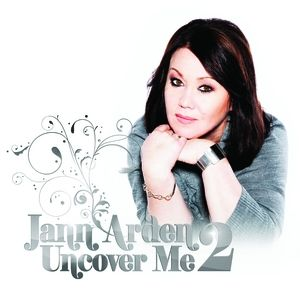 Jann Arden Uncover Me 2, 2011