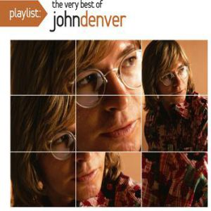 Playlist: The Very Best of John Denver Album