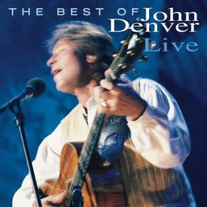 The Best of John Denver Live Album