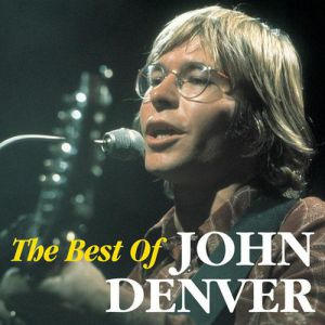 The Best of John Denver Album