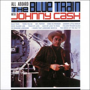 Johnny Cash All Aboard the Blue Train, 1962
