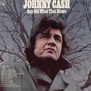 Johnny Cash Any Old Wind That Blows, 1973