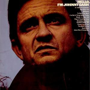 Johnny Cash Hello, I'm Johnny Cash, 1970