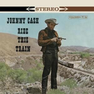 Johnny Cash Ride This Train, 1960