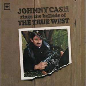 Johnny Cash Sings The Ballads Of The True West, 1965