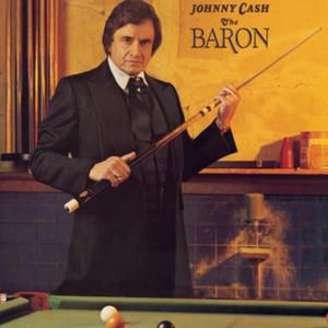 Johnny Cash The Baron, 1981