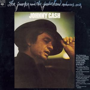 Johnny Cash The Junkie And The Juicehead Minus Me, 1974