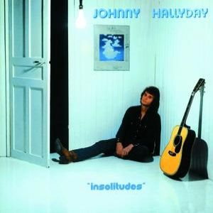 Johnny Hallyday Insolitudes,