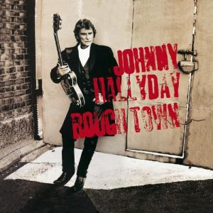 Johnny Hallyday Rough Town, 1994